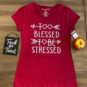 Too Blessed To Be Stressed Tee's